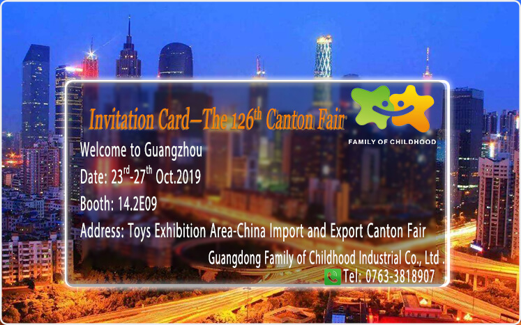 Canton Fair 2019,Canton Fair,Guangzhou Fair 2019,Familyofchildhood,Toys Exhibition Area